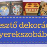 Fejlesztő játék és gyerekszoba dekoráció egyben